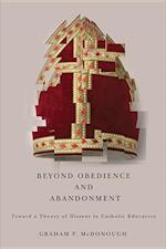Beyond Obedience and Abandonment
