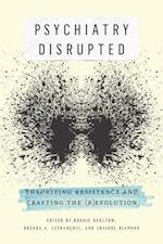 Psychiatry Disrupted af Bonnie Burstow