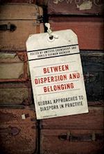 Between Dispersion and Belonging