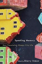 Speaking Memory (The Culture of Cities)