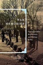 War Memories (Human Dimensions in Foreign Policy Military Studies and Security Studies)