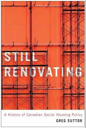 Bog, paperback Still Renovating af Greg Suttor