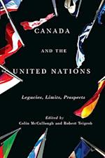 Canada and the United Nations af Colin McCullough