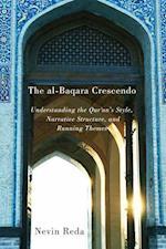 The al-Baqara Crescendo (Advancing Studies in Religion)