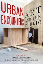 Urban Encounters (The Culture of Cities)