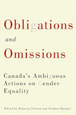 Obligations and Omissions (McGill Queens Studies in Gender Sexuality and Social Justice in the Global South)