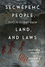 Secwepemc People, Land, and Laws (MCGILL-QUEEN'S NATIVE AND NORTHERN SERIES)