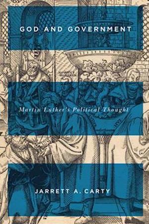 Bog, paperback God and Government af Jarrett A. Carty