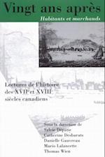 Vingt ans apres, Habitants et marchands (Studies on the History of Quebec/Etudes D'Histoire Du Quebec)