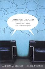 Common Ground af ANDREW GREELEY