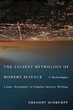 Ancient Mythology of Modern Science