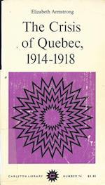 Crisis of Quebec, 1914-1918