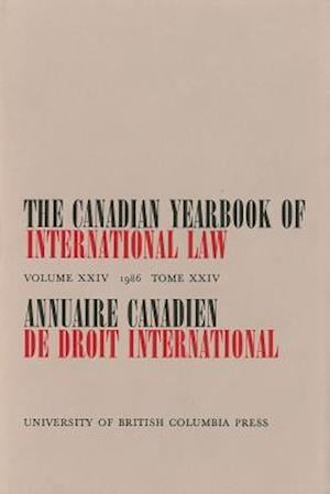 The Canadian Yearbook of International Law, Vol. 24, 1986