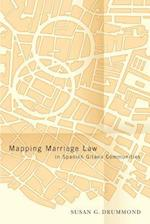 Mapping Marriage Law in Spanish Gitano Communities (Law and Society)
