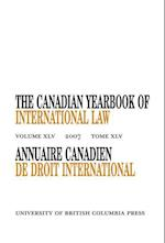 The Canadian Yearbook of International Law, Vol. 45, 2007