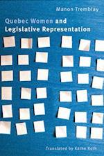 Quebec Women and Legislative Representation af Manon Tremblay