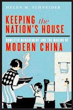 Keeping the Nation's House (Contemporary Chinese Studies Series)