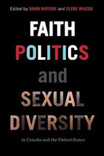 Faith, Politics and Sexual Diversity in Canada and the United States af David Rayside