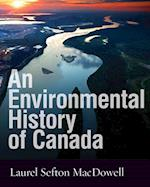 An Environmental History of Canada af Laurel Sefton MacDowell