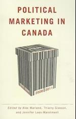 Political Marketing in Canada af Alex Marland