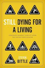Still Dying for a Living (Law and Society)