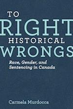 To Right Historical Wrongs (Law and Society)