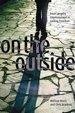 On the Outside (Law and Society Paperback)
