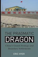 The Pragmatic Dragon (Contemporary Chinese Studies)