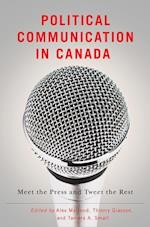 Political Communication in Canada af Alex Marland