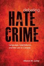 Debating Hate Crime (Law and Society)