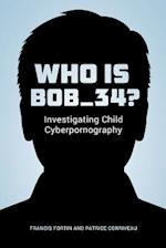 Who Is Bob_34?