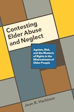 Contesting Elder Abuse and Neglect