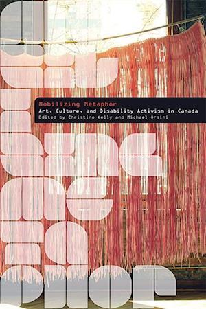 Bog, paperback Mobilizing Metaphor af Christine Kelly