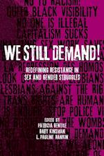 We Still Demand! (Sexuality Studies)