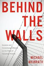 Behind the Walls (Law and Society)