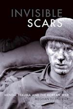 Invisible Scars (Studies in Canadian Military History)