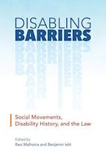 Disabling Barriers (Disability Culture and Politics)