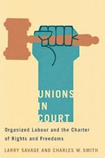 Unions in Court (Law and Society)