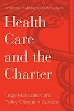 Health Care and the Charter (Law and Society)