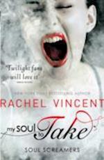 My Soul to Take af Rachel Vincent