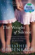 The Weight of Silence af Heather Gudenkauf