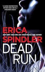 Dead Run af Erica Spindler