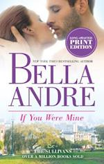 If You Were Mine (The Sullivans, nr. 5)
