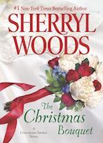 The Christmas Bouquet (Chesapeake Shores Novels)