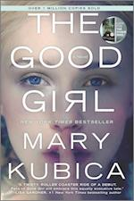The Good Girl af Mary Kubica