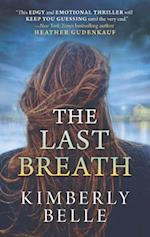The Last Breath af Kimberly Belle