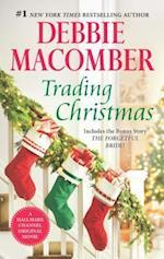 Trading Christmas af Debbie Macomber