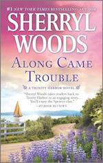 Along Came Trouble (Trinity Harbor Novels, nr. 3)