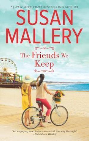 Bog, paperback The Friends We Keep af Susan Mallery