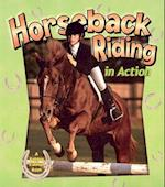 Horseback Riding in Action (Sports in Action)
